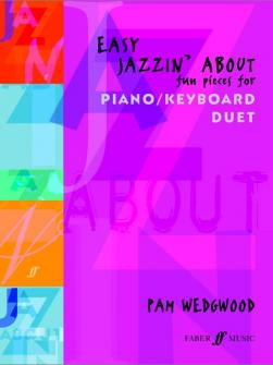 Wedgwood Pam Easy Jazzin About Piano Duet