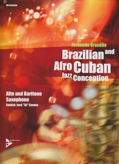 Brandao Fernando - Brazilian And Afro-cuban Jazz Conception (alto And Baritone Saxophone) + Cd