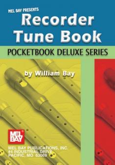 Bay William - Recorder Tune Book, Pocketbook Deluxe Series - Recorder