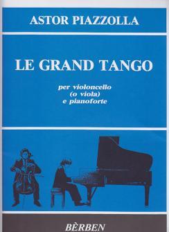 Piazzolla A. - Le Grand Tango - Violoncelle, Piano