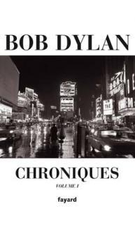 Dylan Bob - Chroniques Vol.1