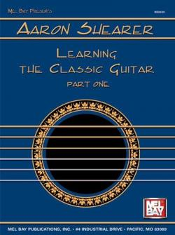 Shearer Aaronlearning The Classic Guitar Part 1 - Guitar