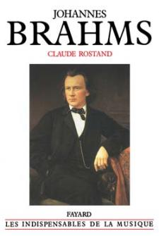 Rostand Claude - Johannes Brahms