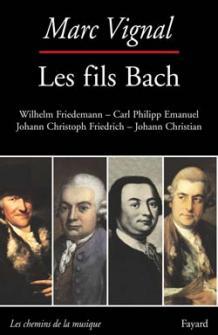 Vignal Marc - Les Fils Bach