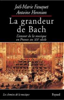 Fauquet Et Hennion - La Grandeur De Bach