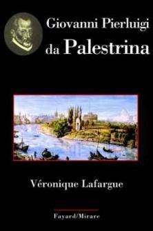 Lafargue V. - Giovanni Pierluigi Da Palestrina