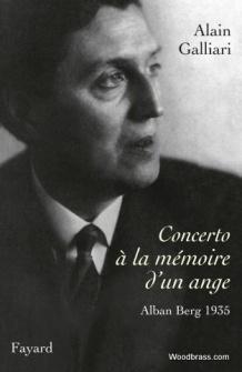 Galliari A. - Concerto A La Memoire D'un Ange, Alban Berg 1935