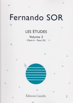 Fernando Sor - Les Etudes Volume 3 (op.6 - Op.29) - Guitare