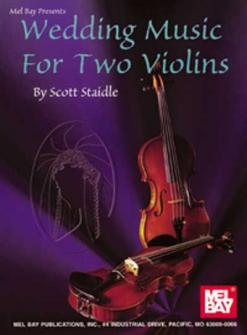 Staidle Scott - Wedding Music For Two Violins - Violin