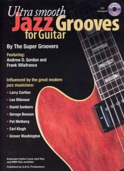 Ultra Smooth Jazz Grooves For Guitar + Cd - Guitare