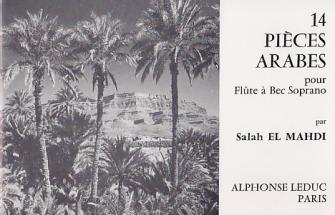 El Mahdi S. - 14 Pieces Arabes - Flute A Bec Soprano
