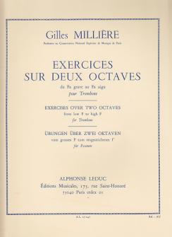 Milliere Gilles - Exercices Sur Deux Octaves Pour Trombone