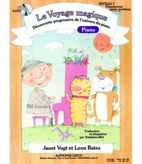 Vogt/bates/blet - Le Voyage Magique - Decouvreur Niveau 1 (avec Portees) + Cd