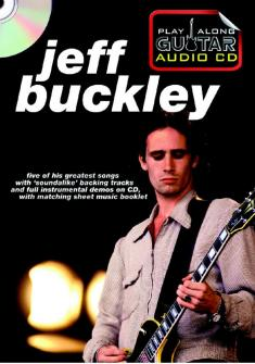 Play Along Guitar Audio Cd : Jeff Buckley - Guitare Tab