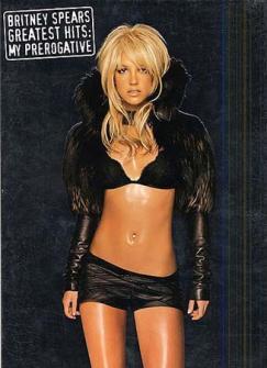 Spears Britney Greatest Hits : My Prerogative Pvg
