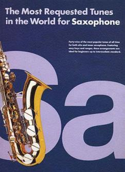 Most Requested Tunes In The World - Saxophone