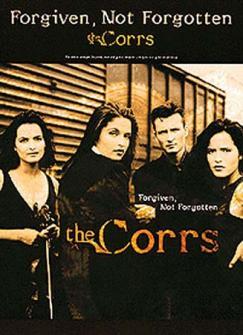 Corrs - Forgiven Not Forgotten - Pvg