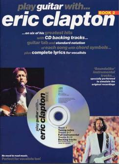 Play Guitar With...  Eric Clapton Vol.2 +cd