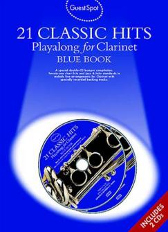 Guest Spot - 21 Classic Hits Playalong For Clarinet Blue Book + 2 Cd