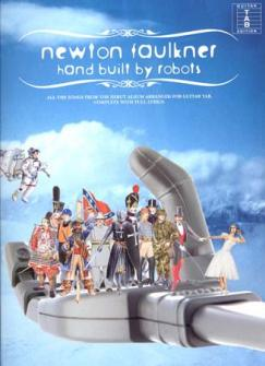 Faulkner Newton - Hand Built By Robots - Guitar Tab