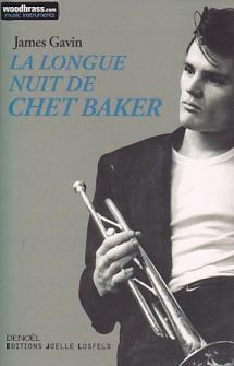 James Gavin - La Longue Nuit De Chet Baker