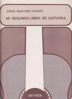 Zarate Jorge Martinez - Mi Segundo Libro De Guitarra