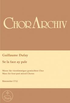 Dufay Guillaume - Messe Se La Face Ay Pale - Choeur Mixte Sttb