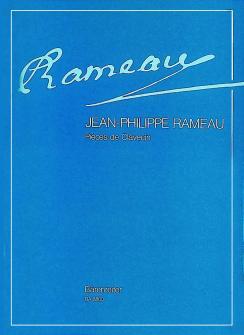 Rameau J.p. - Pieces De Clavecin, Edition Complete - Clavecin