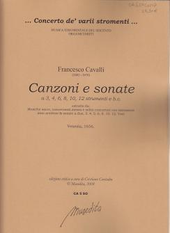 Cavalli Francesco - Canzoni E Sonate A 3, 4, 6, 8 E 12