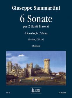 Sammartini Giuseppe - 6 Sonatas (london C.1750) - 2 Flutes