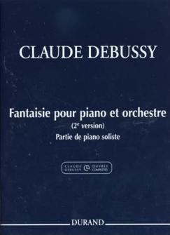 Debussy C. - Fantaisie Pour Piano Et Orchestre