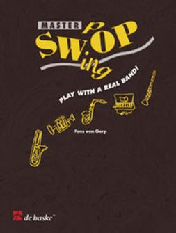 Fons Von Gorp - Master Swing Pop Grade 3-4 + Cd, Play With A Real Band! - Flute Ou Hautbois