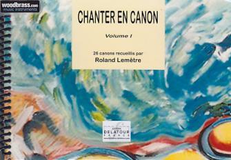 Lemetre R. - Chanter En Canon Vol. 1