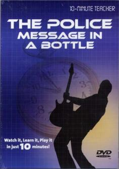 Police - Message In A Bottle - Dvd 10-minute Teacher - Guitare