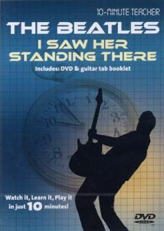Beatles (the) -  I Saw Her Standing There - Dvd 10-minute Teacher - Guitare