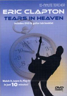 Clapton Eric - Tears In Heaven - Dvd 10-minute Teacher - Guitare