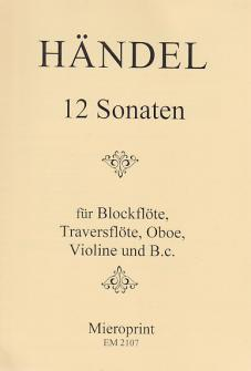 Haendel G. F. - 12 Sonaten - Dessus Et Bc