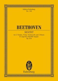 Beethoven Ludwig Van - Sextet Eb Major Op 81b - 2 Violins, Viola, Cello And 2 Horns