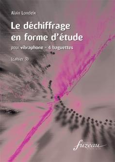 Londeix Alain - Le Dechiffrage En Forme D'etude - Vibraphone