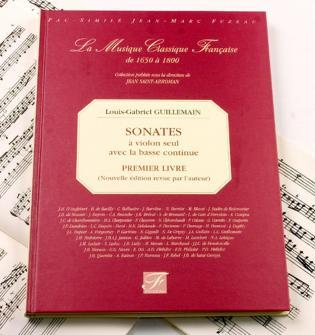 Guillemain L.g. - Premier Livre De Sonates A Violon Seul Avec La Basse Continue - Fac-simile Fuzeau