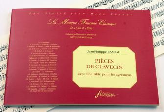 Rameau J.p. - Pieces De Clavecin Avec Une Table Pour Les Agrements - Fac-simile Fuzeau