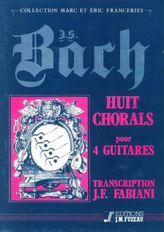 Bach J.s. - 8 Chorals - 4 Guitares