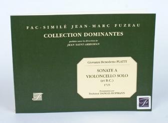 Platti G.b. - Sonate A Violoncello Solo (et Basse Continue). Manuscrit, 1725 - Fac-simile Fuzeau