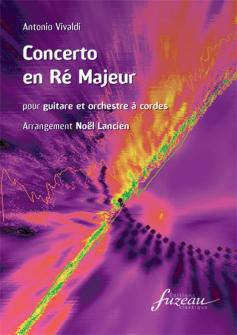 Vivaldi A. - Concerto En Re Majeur - Guitare, Cordes