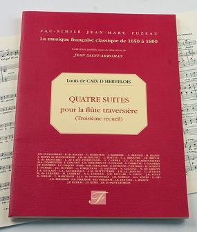 Caix D'hervelois L. De - Sixieme Oeuvre Contenant Quatre Suites Pour La Flute Traversiere