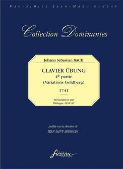 Bach J.s. - Clavier Ubung, 4eme Partie Variations Goldberg - Fac-simile Fuzeau