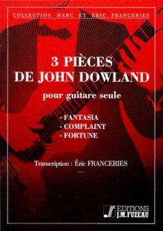Dowland John - 3 Pieces De J. Dowland - Guitare