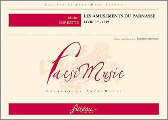 Corrette M. - Les Amusements Du Parnasse, Livre 1er, (s.d. 1749) - Fac-simile Fuzeau