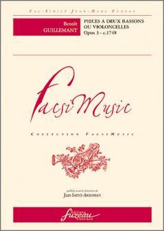 Guillemant B. - Pieces A Deux Bassons Ou Violoncelles Opus 3, C. 1748 - Fac-simile Fuzeau