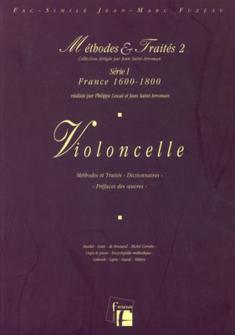 Lescat/saint-arroman - Methodes Et Traites Violoncelle 2 Serie 1, France 1600-1800 - Fac-simile